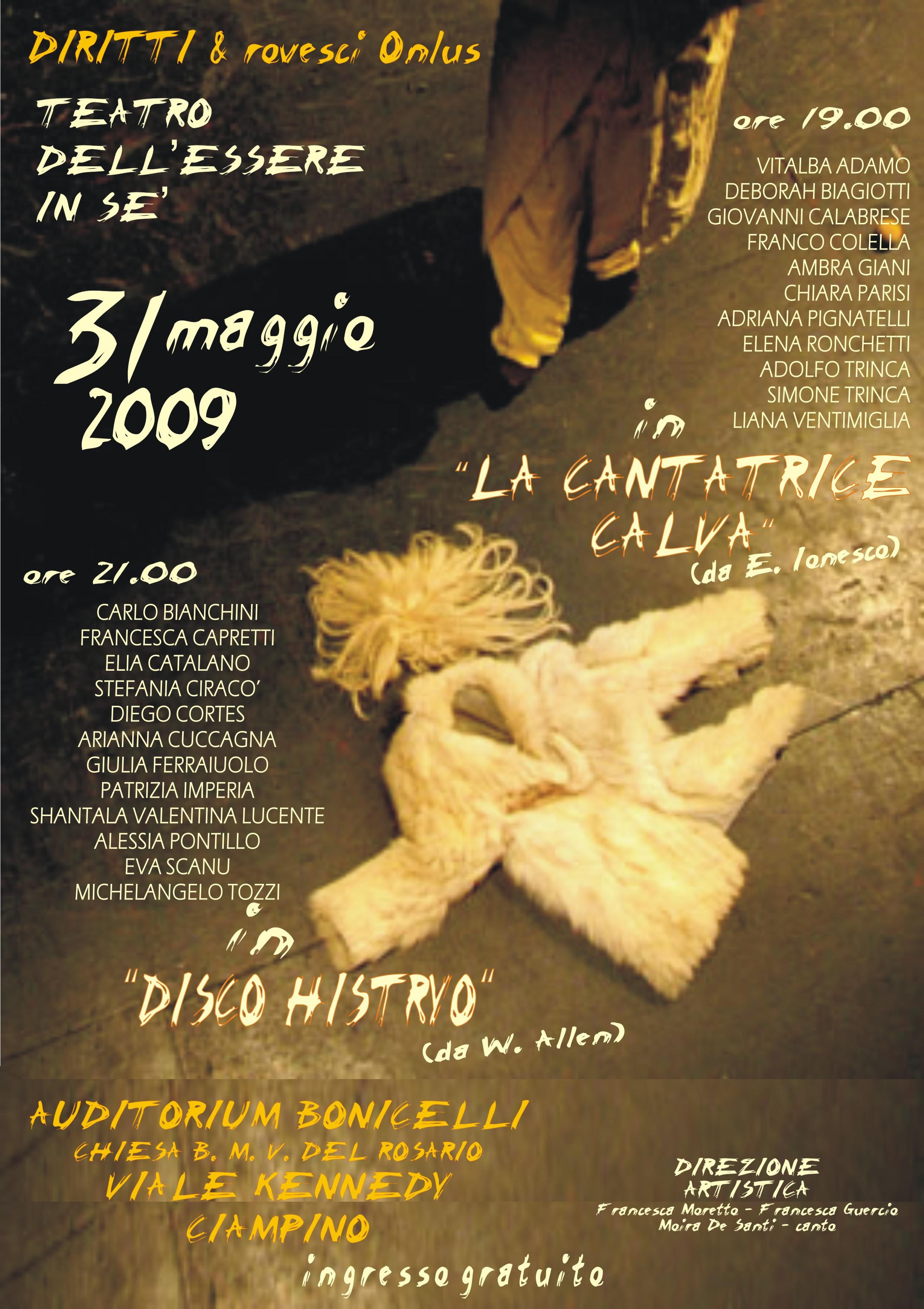 """Il nostro debutto teatrale con """"La cantatrice Calva"""" domenica 31 maggio 2009"""